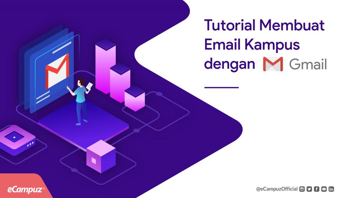 Tutorial Membuat Email Kampus dengan Gmail