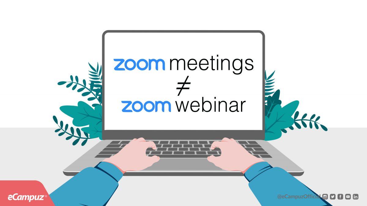 Perbedaan Zoom Meetings dengan Zoom Webinar