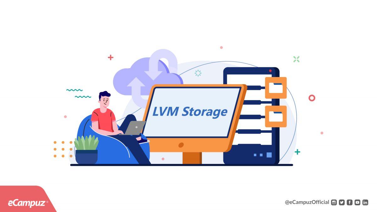Bekerja Dengan LVM Storage untuk Server Kampus